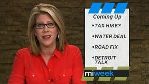 Tax Hike? / Water Deal  / Road Fix / Detroit Talk