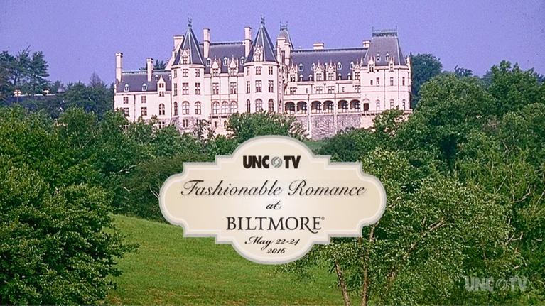 UNC-TV's Fashionable Romance Package at Biltmore