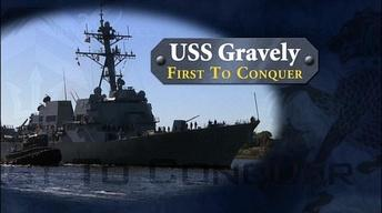 USS Gravely - First To Conqure