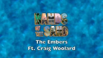Bands of the Sand:  The Embers Featuring Craig Woolard