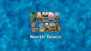Bands of the Sand:  North Tower