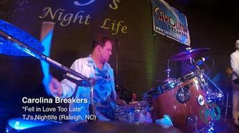Carolina Breakers - Fell in Love Too Late