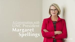 A Conversation with UNC Pres. Margaret Spellings| March 2017