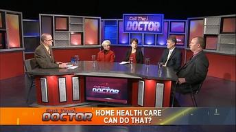 Home Health Care Can Do That? - Part 1