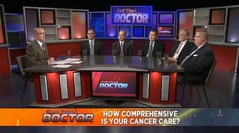 How Comprehensive Is Your Cancer Care? - Part 2
