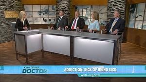 Addiction: Sick of Being Sick