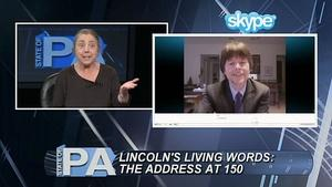 Lincoln's Living Words: The Address at 150 - Part 1