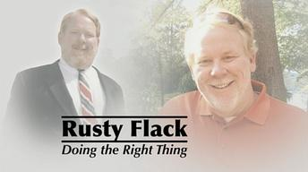 Rusty Flack: Doing the Right Thing
