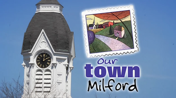 Our Town Milford