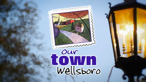 Our Town Wellsboro