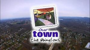 Our Town The Abingtons