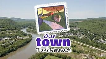 Our Town Tunkhannock