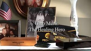 Gino Merli: The Healing Hero