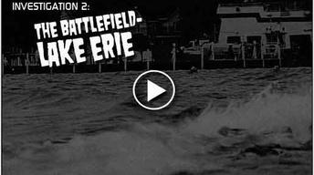 Investigation 2: The Battlefield - Lake Erie