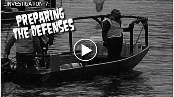 Investigation 7: Preparing the Defenses