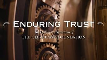 Enduring Trust: The Cleveland Foundation