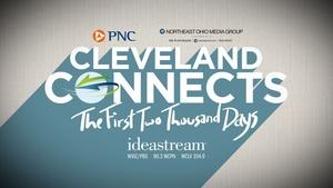 Cleveland Connects: The First 2000 Days