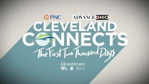 Cleveland Connects - The First 2000 Days: Progress & Future