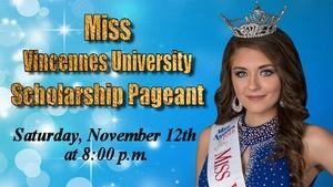51st Annual Miss Vincennes Universty Pageant