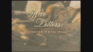 War Letters: Rochester Writes Home