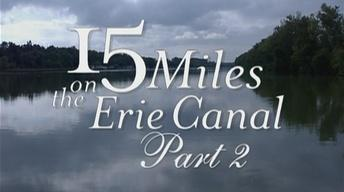 15 Miles On The Erie Canal Part 2