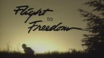 Flight to Freedom Part 1