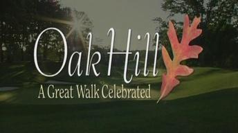Oak Hill: A Great Walk Celebrated