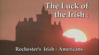 Luck of The Irish: Rochester's Irish Americans