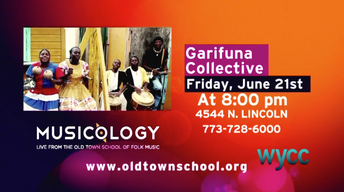 Musicology Concert - Garifuna Collective - June 21 at 8pm