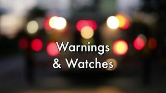 Warnings & Watches