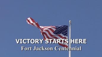 Trailer   Victory Starts Here: Fort Jackson Centennial