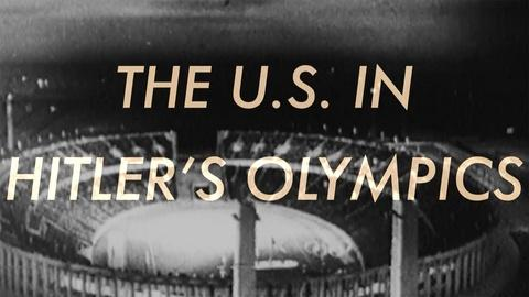 American Experience -- The U.S. In Hitler's Olympics