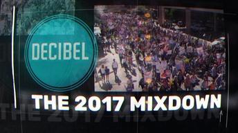 Decibel: The 2017 Mixdown
