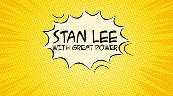Stan Lee: With Great Power Promo