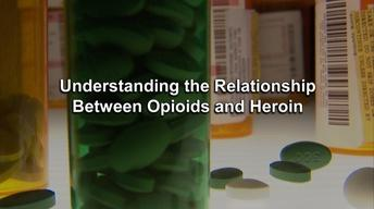 Relationship between Opioids and Heroin