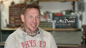 Brett McDanel: The Stain of Life | Episode 306