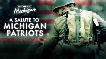 A Salute to Michigan's Patriots