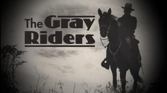 The Gray Riders | Preview