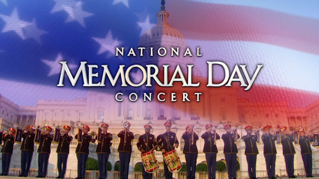 National Memorial Day Concert - Sun., May 28 at 7 p.m. & 9 p.m.