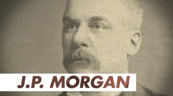 S30: J.P. Morgan: The Financier