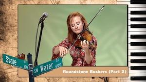 S01 E19: Roundstone Buskers (Part 2)