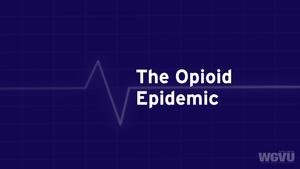 The Opioid Epidemic #1801