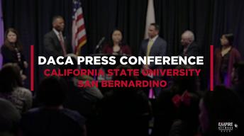 DACA Press Conference at CSUSB