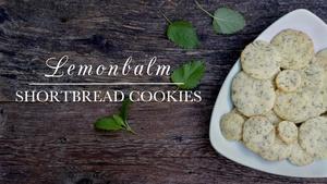 S4 Ep6: Lemonbalm Shortbread