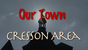 Our Town: Cresson June 2006