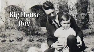 Big House Boy