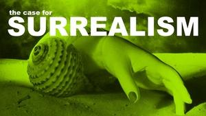 S3 Ep31: The Case for Surrealism