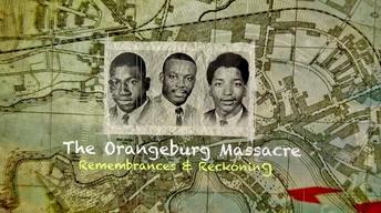 The Orangeburg Massacre: Remembrances and Reckoning