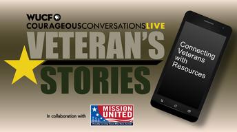 Courageous Conversations Live: Veteran's Stories