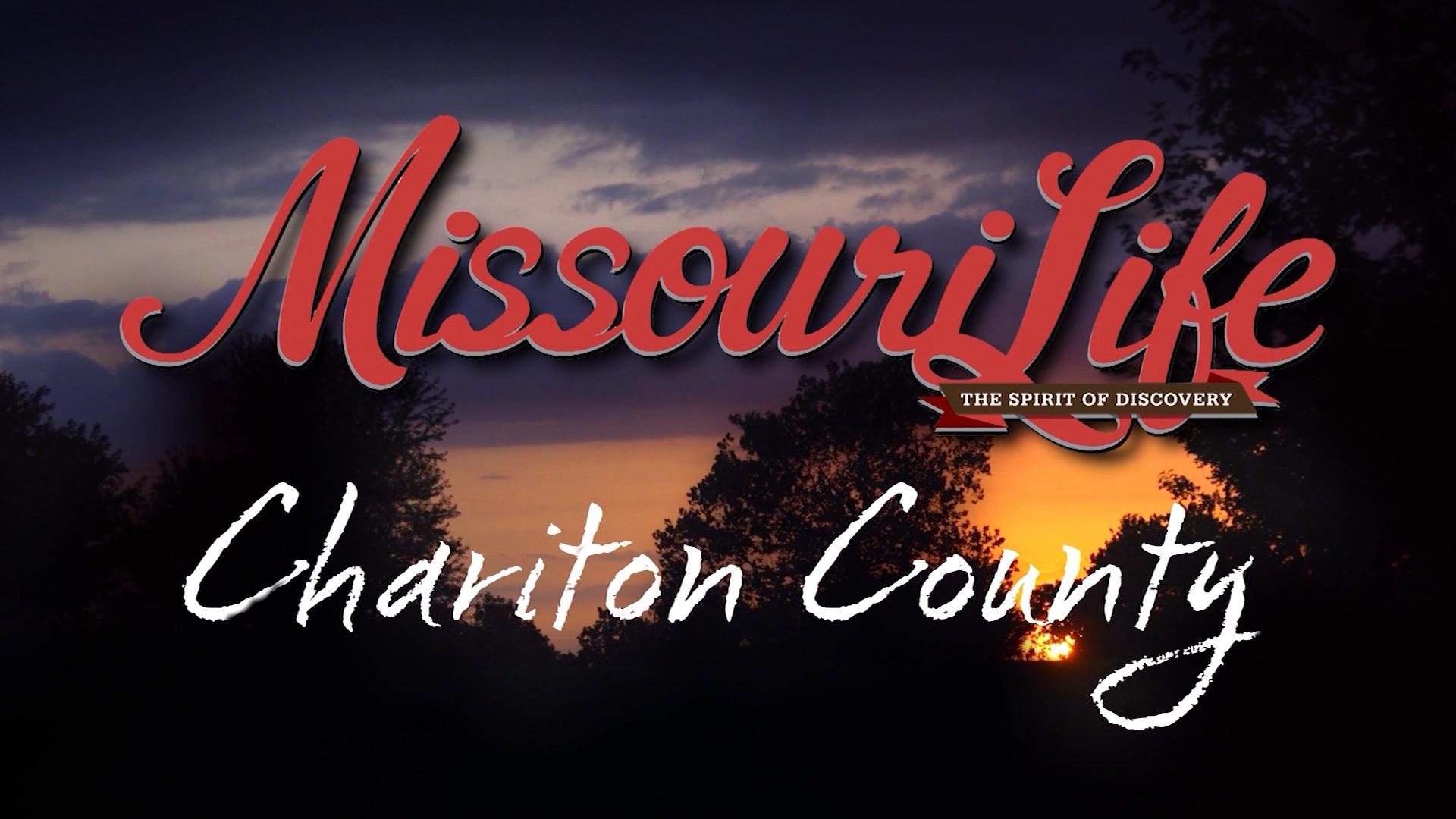 Missouri Life #305 Chariton County
